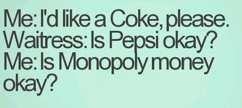 coke money nothing but coca cola am i right? answerit